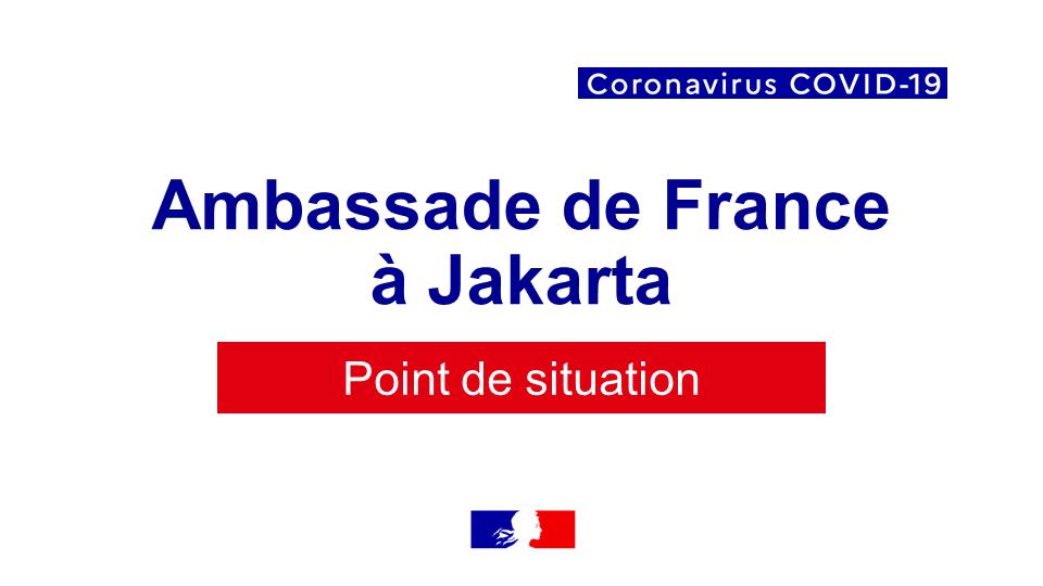 Covid 19 Point De Situation En Indonesie Et Timor Est Ambassade De France En Indonesie Au Timor Oriental Et Aupres De L Asean