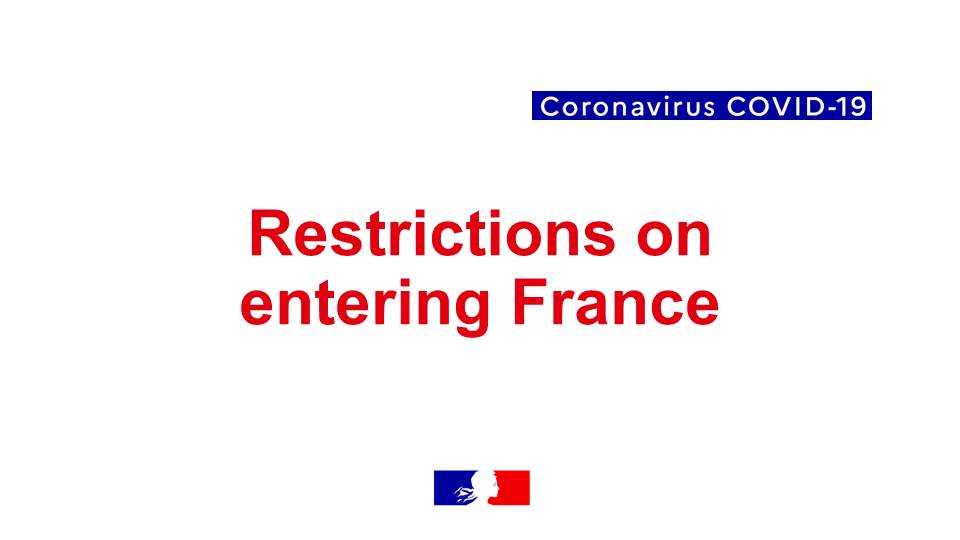 Covid 19 Restrictions On Entering Metropolitan France And Its Territorial Ambassade De France En Indonesie Au Timor Oriental Et Aupres De L Asean
